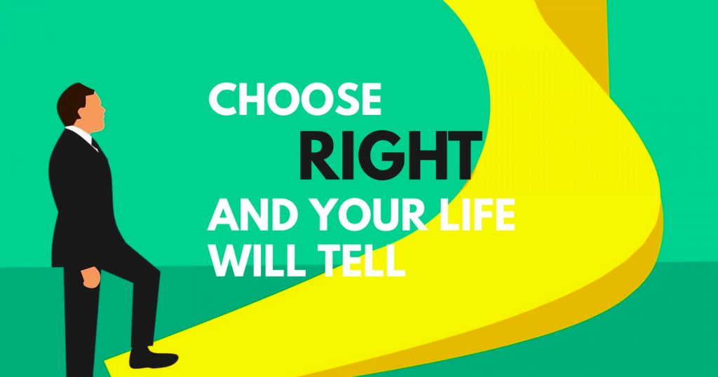choose right